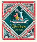 Last Stop on the Reindeer Express Cover Image
