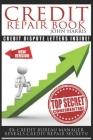 Credit Repair Book: Ex Credit Bureau Manager Reveals Credit Repair Secrets Cover Image
