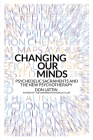 Changing Our Minds: Psychedelic Sacraments and the New Psychotherapy Cover Image