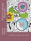 Flower Coloring Book, Volume 1 Cover Image