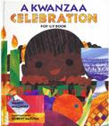 A Kwanzaa Celebration Pop-Up Book: Celebrating the Holiday with New Traditions and Feasts Cover Image