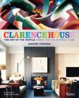 Clarence House: The Art of the Textile: Fabric of the Inspired Home Cover Image