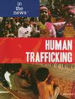 Human Trafficking (In the News) Cover Image