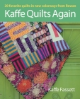 Kaffe Quilts Again: 20 Favorite Quilts in New Colorways from Rowan Cover Image