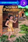 The True Story of Pocahontas (Step into Reading) Cover Image