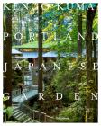 Kengo Kuma: Portland Japanese Garden Cover Image
