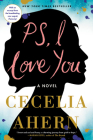 PS, I Love You: A Novel Cover Image