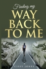 Finding My Way Back to Me Cover Image