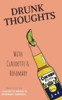Drunk Thoughts with Claudette and Rosemary Cover Image