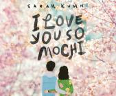 I Love You So Mochi Cover Image