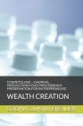 Cosmetology - Chemical Production/Food Processing & Preservation for Entrpreneurs: Wealth Creation Cover Image