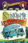 Stinkbomb and Ketchup-Face and the Quest for the Magic Porcupine Cover Image