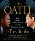 The Oath: The Obama White House and the Supreme Court Cover Image