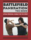 Battlefield Pankration: The Book: Lethal Personal Combat for the Street Cover Image