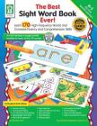 The Best Sight Word Book Ever!, Grades K - 3: Learn 170 High-Frequency Words and Increase Fluency and Comprehension Skills Cover Image