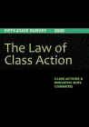 The Law of Class Action: Fifty-State Survey 2020 Cover Image