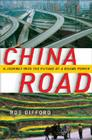 China Road: A Journey into the Future of a Rising Power Cover Image