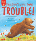 Where There's a Bear, There's Trouble! (Let's Read Together) Cover Image