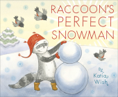 Raccoon's Perfect Snowman Cover Image