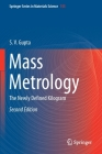Mass Metrology: The Newly Defined Kilogram Cover Image