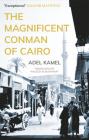 The Magnificent Conman of Cairo (Hoopoe Fiction) Cover Image