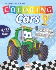 My first book of coloring - cars 1: Coloring Book For Children 4 to 12 Years - 27 Drawings - Volume 1 Cover Image