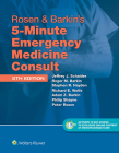 Rosen & Barkin's 5-Minute Emergency Medicine Consult Standard Edition: 10-day Enhanced Online Access + Print (The 5-Minute Consult Series) Cover Image