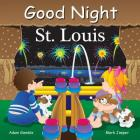 Good Night St Louis (Good Night Our World) Cover Image