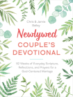 Newlywed Couple's Devotional: 52 Weeks of Everyday Scripture, Reflections, and Prayers for a God-Centered Marriage Cover Image