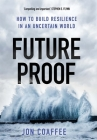 Futureproof: How to Build Resilience in an Uncertain World Cover Image