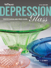 Warman's Depression Glass: Identification and Price Guide Cover Image