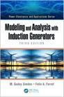 Modeling and Analysis with Induction Generators (Power Electronics and Applications #13) Cover Image