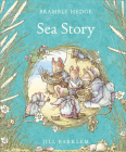 Sea Story (Brambly Hedge) Cover Image