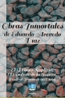 Obras Inmortales de Eduardo Acevedo Díaz: El Primer Suplicio, El Combate de la Tapera y Desde el Tronco de un Ombú. Cover Image
