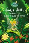 Disney Fairies: Tinker Bell's Fairytastic Reading Adventure Cover Image