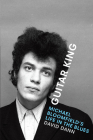 Guitar King: Michael Bloomfield's Life in the Blues Cover Image