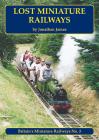 Lost Miniature Railways Cover Image