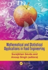 Mathematical and Statistical Applications in Food Engineering Cover Image