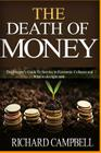 The Death of Money: 2 in 1. the Death of Money and Debt Free. the Prepper's Guide for Your Financial Freedom and How to Survive in Economi Cover Image