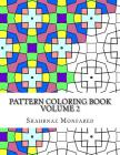 Pattern Coloring Book - Volume 2 Cover Image
