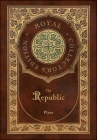 The Republic (Royal Collector's Edition) (Case Laminate Hardcover with Jacket) Cover Image