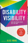 Disability Visibility (Adapted for Young Adults): 17 First-Person Stories for Today Cover Image