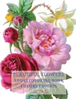 Beautiful Flowers Adult Coloring Book Luxury Edition: Premium Desings with Beautiful Flowers Stress Relieving Designs with Flowers for Adults 50 Premi Cover Image