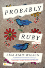 Probably Ruby: A Novel Cover Image
