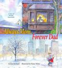 Always Mom, Forever Dad Cover Image