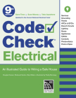 Code Check Electrical: An Illustrated Guide to Wiring a Safe House Cover Image