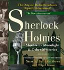 Murder by Moonlight and Other Mysteries: New Adventures of Sherlock Holmes Volumes 19-24 Cover Image