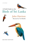 A Field Guide to the Birds of Sri Lanka Cover Image