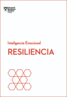 Resiliencia. Serie Inteligencia Emocional HBR (Resilience Spanish Edition) Cover Image
