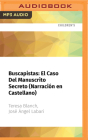 Buscapistas: El Caso del Manuscrito Secreto (Narración En Castellano) Cover Image